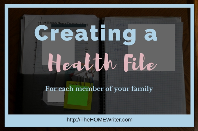 Creating a Health File for Each Member of Your Family
