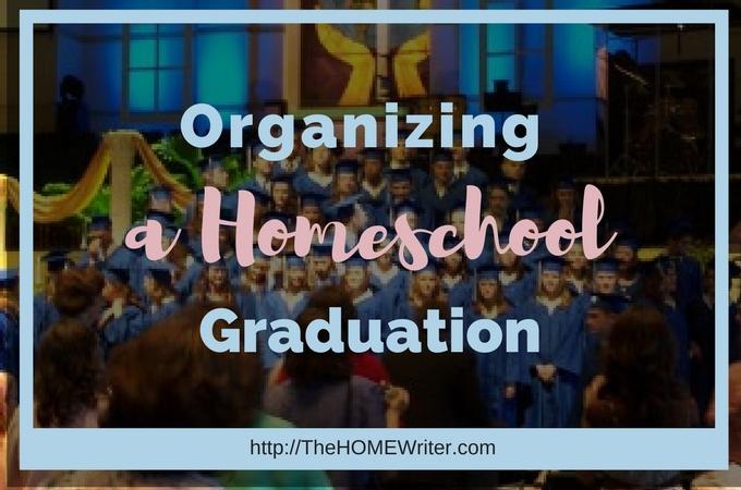 Organizing a Homeschool Graduation
