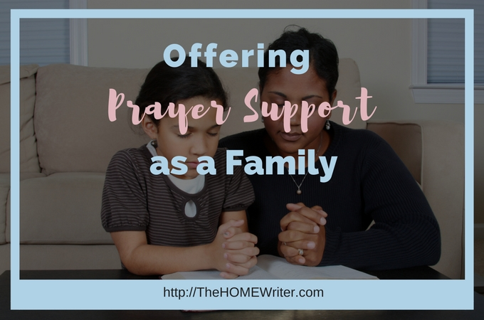 Offering Prayer Support as a Family