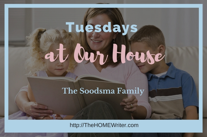 Tuesdays at Our House: The Soodsma Family
