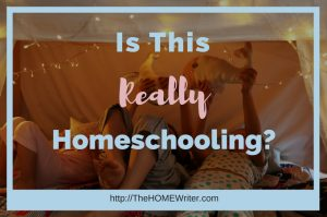 Is this really homeschooling? Yes! Yes, it is!