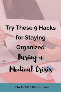 Staying Organized During a Medical Crisis