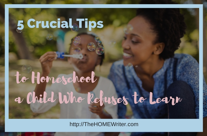 Homeschooling Your ADHD Child: When They Refuse to Learn